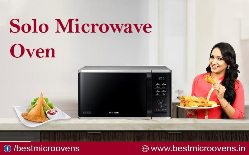 Best Solo Microwave ovens In India